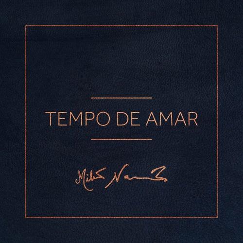 Tempo de Amar by Milton Nascimento