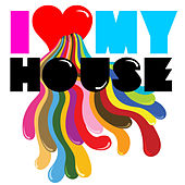 I Luv My House von Various Artists