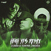 High Yes by Zj Liquid