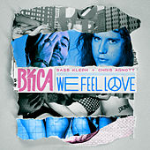 We Feel Love by Various Artists