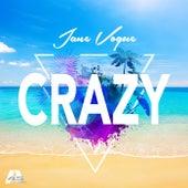 Crazy by Jane Vogue