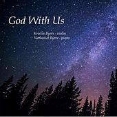 God with Us by Kristin Byers
