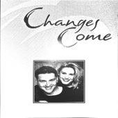 Changes Come von Various Artists