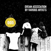 Dream Association - EP by Various Artists