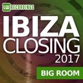 Ibiza Closing 2017 Big Room - EP by Various Artists