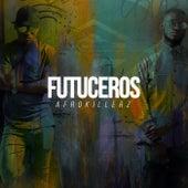 Futuceros - EP by Afrokillerz