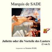 Juliette oder die Vorteile des Lasters (3 von 3) de Marquis De Sade