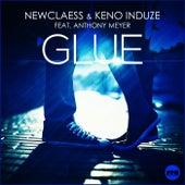 Glue von Newclaess & Keno Induze