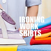 Ironing Work Shirts by Various Artists