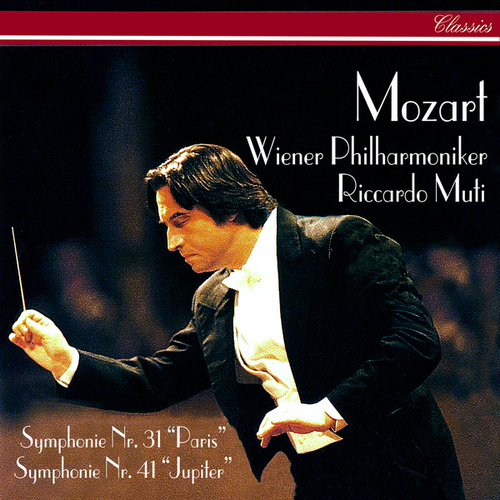 Mozart: Symphonies Nos. 31 & 41 by Riccardo Muti