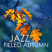 Jazz Filled Autumn by Various Artists