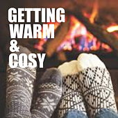Getting Warm & Cosy by Various Artists