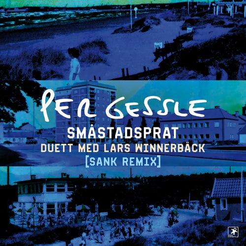 Småstadsprat (Sank Remix) by Per Gessle