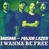 I Wanna Be Free de Badshah