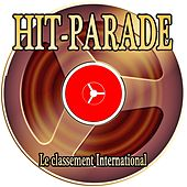 Hit-Parade (Le classement International) von Various Artists