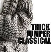 Thick Jumper Classical von Various Artists