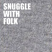 Snuggle With Folk de Various Artists