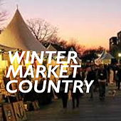Winter Market Country de Various Artists