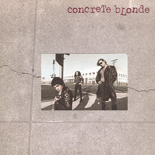 Concrete Blonde by Concrete Blonde