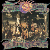 Walking In London by Concrete Blonde