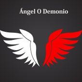 Angel o Demonio de Luisito Muñoz