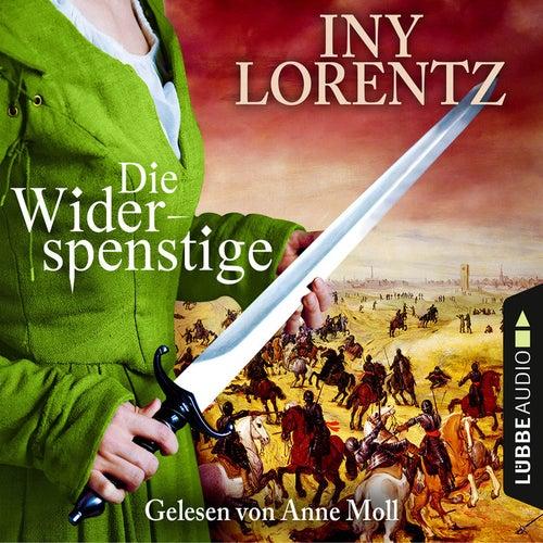 Die Widerspenstige (Gekürzt) von Iny Lorentz