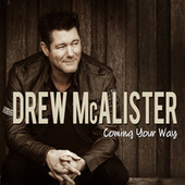 Coming Your Way by Drew Mcalister