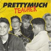 Teacher by PRETTYMUCH