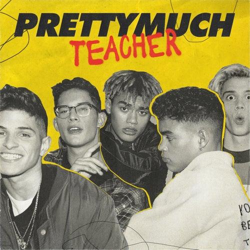 Teacher de PrettyMuch