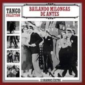 Bailando Milongas de Antes by Various Artists