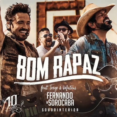 Bom Rapaz (Ao Vivo) de Fernando & Sorocaba