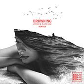 Drowning (The Remixes) van Clara Mae