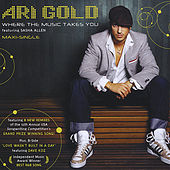 Where the Music Takes You Maxi-Single by Ari Gold