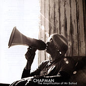 The Amplification of Mr Ballad by Chapman
