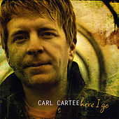 Here I Go (Full Album) by Carl Cartee