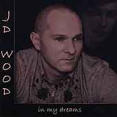 In My Dreams de Jd Wood