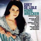 Homewrecker by Grey DeLisle