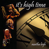 It's High Time de Martha High