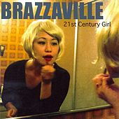 21st Century Girl by Brazzaville