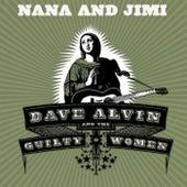 Nana and Jimi by Dave Alvin