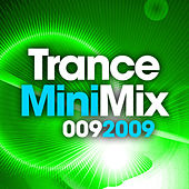 Trance Mini Mix 009 - 2009 von Various Artists