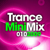 Trance Mini Mix 010 - 2009 by Various Artists