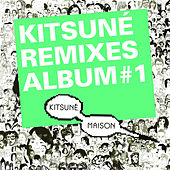 Kitsuné Remixes von Various Artists
