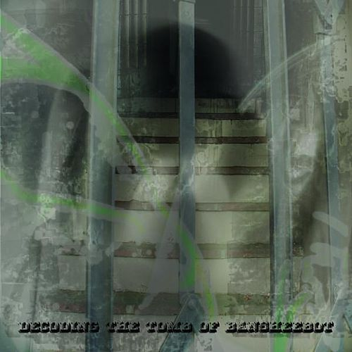 Decoding The Tomb Of Bansheebot by Buckethead