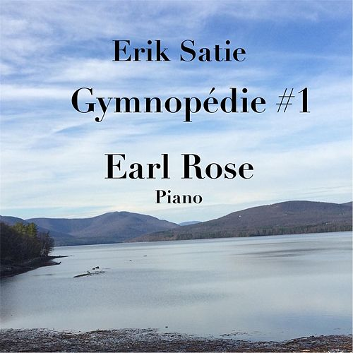 Gymnopédie No. 1 de Earl Rose