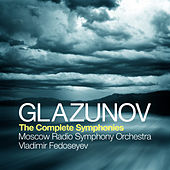 Glazunov: The Complete Symphonies by Moscow Radio Symphony Orchestra
