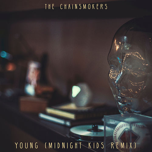 Young (Midnight Kids Remix) de The Chainsmokers