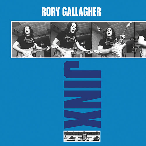 Jinx (Remastered 2012) by Rory Gallagher