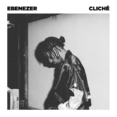 Cliché by Ebenezer