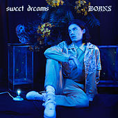 Sweet Dreams by Børns